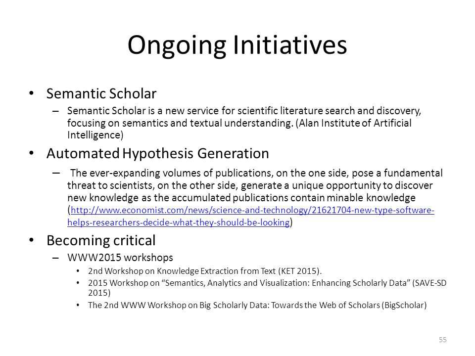 Ongoing Initiatives Semantic Scholar Automated Hypothesis Generation