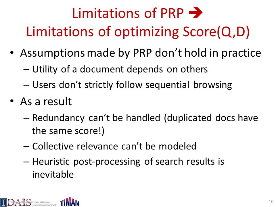 Limitations of PRP  Limitations of optimizing Score(Q,D)