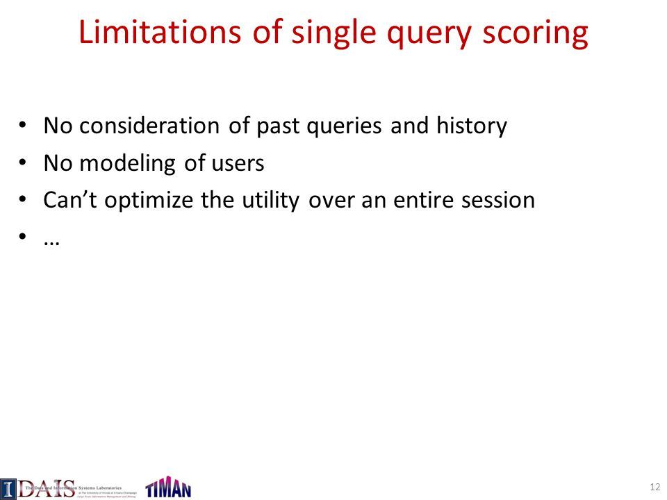 Limitations of single query scoring