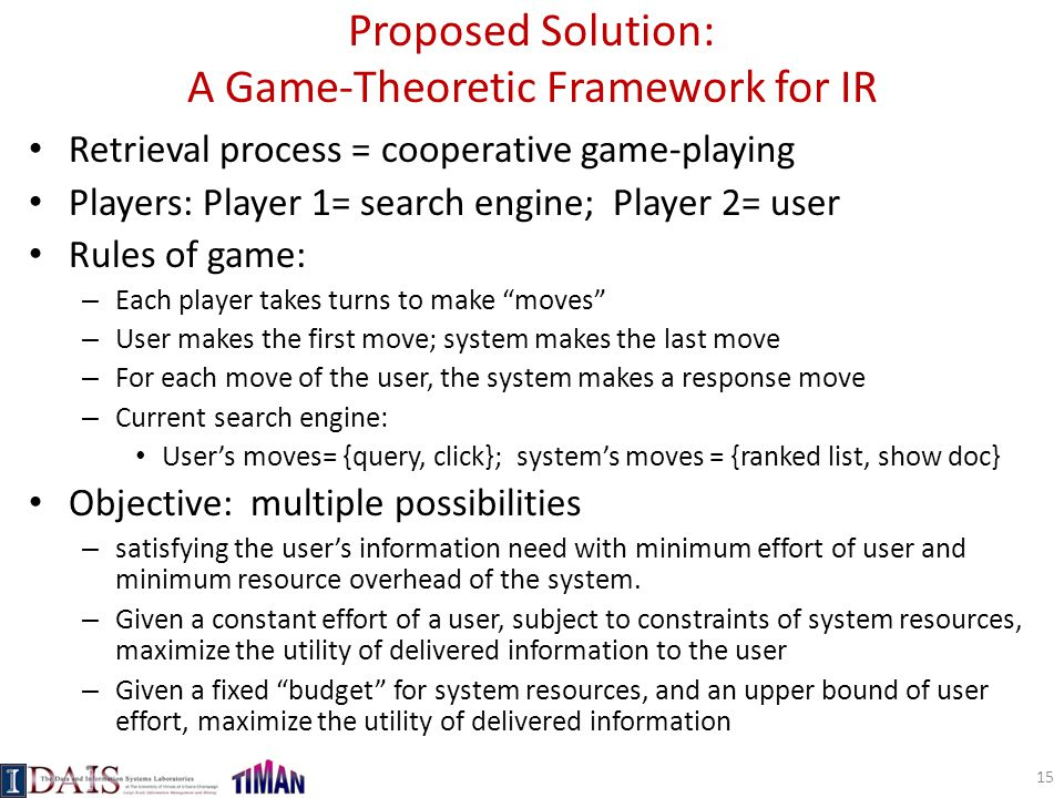 Proposed Solution: A Game-Theoretic Framework for IR