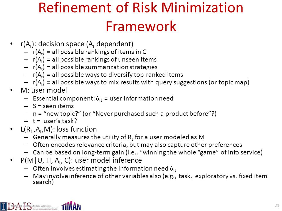 Refinement of Risk Minimization Framework