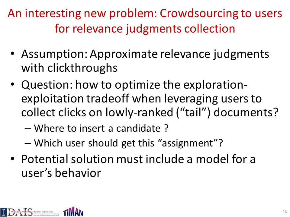Assumption: Approximate relevance judgments with clickthroughs