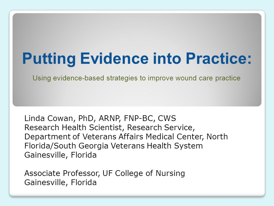 Putting Evidence into Practice: