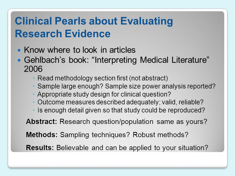 Clinical Pearls about Evaluating Research Evidence