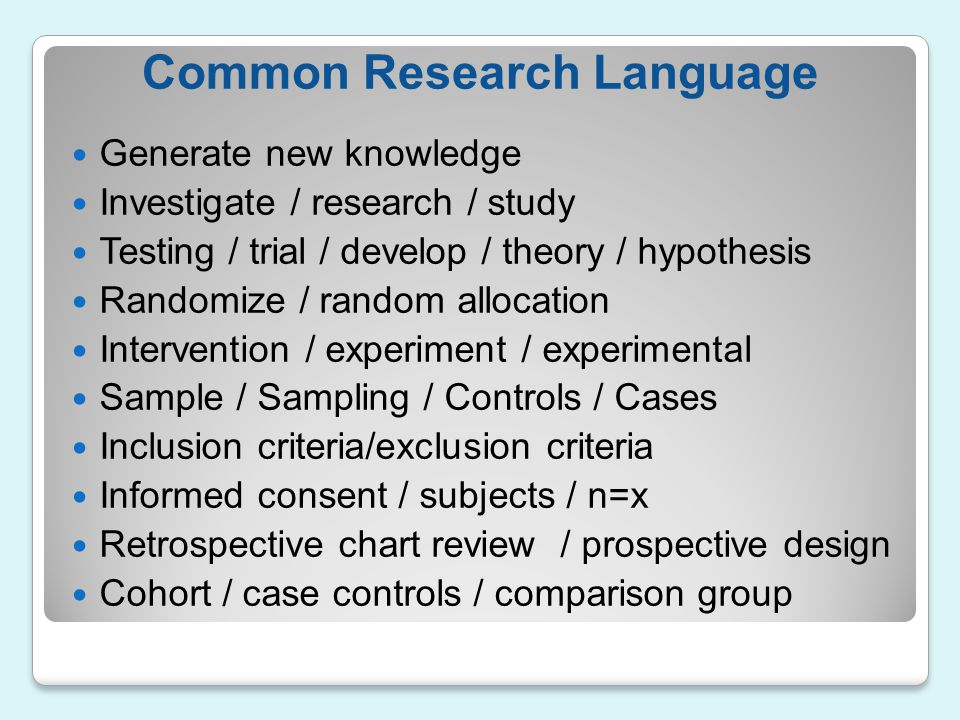 Common Research Language