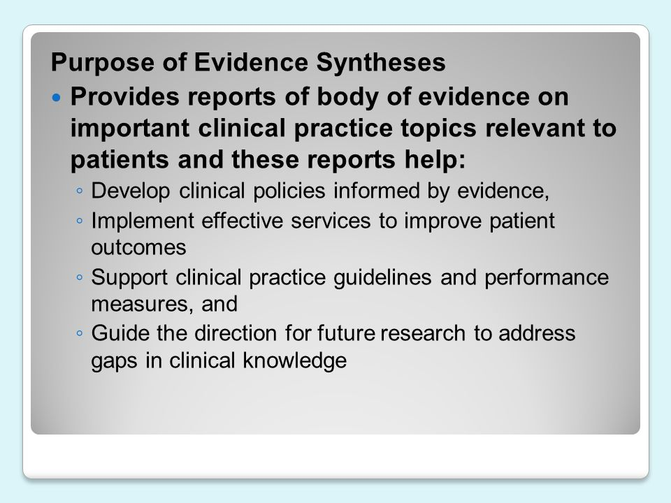 Purpose of Evidence Syntheses