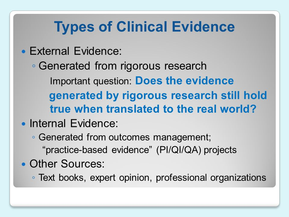 Types of Clinical Evidence