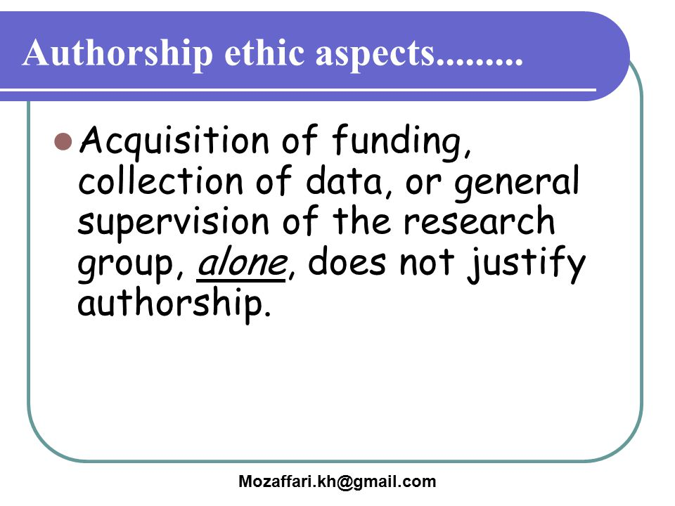 Authorship ethic aspects.........