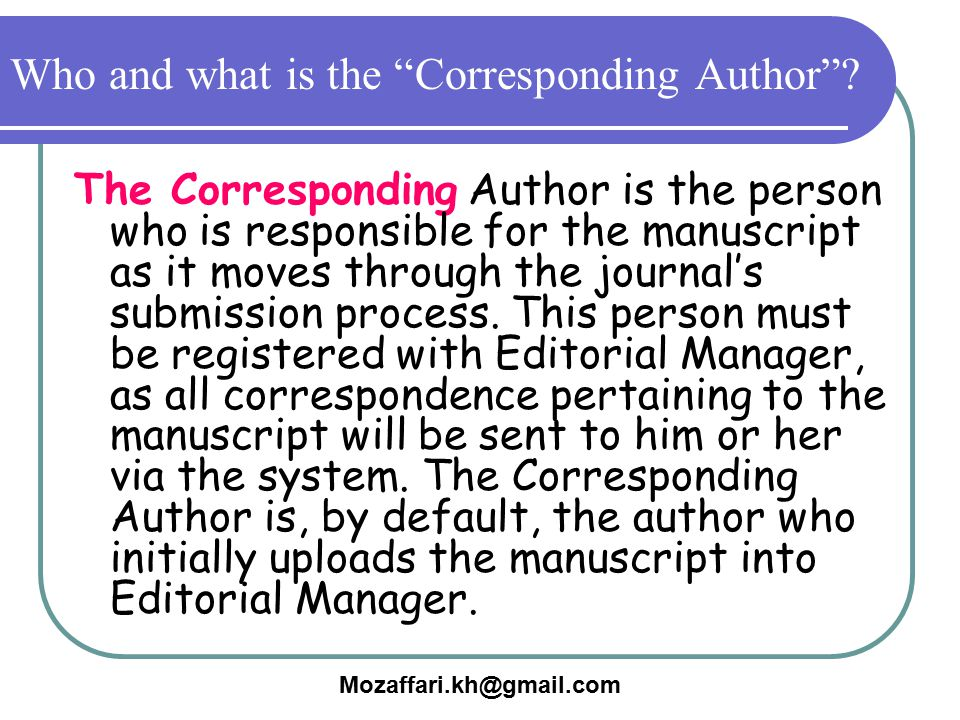 Who and what is the Corresponding Author