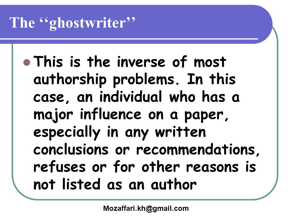 The ''ghostwriter''