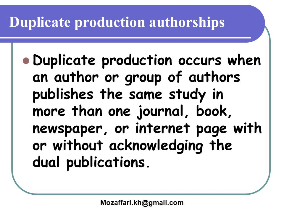 Duplicate production authorships