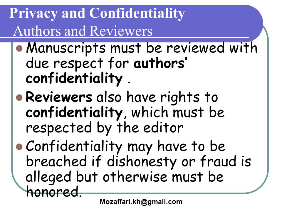 Privacy and Confidentiality Authors and Reviewers