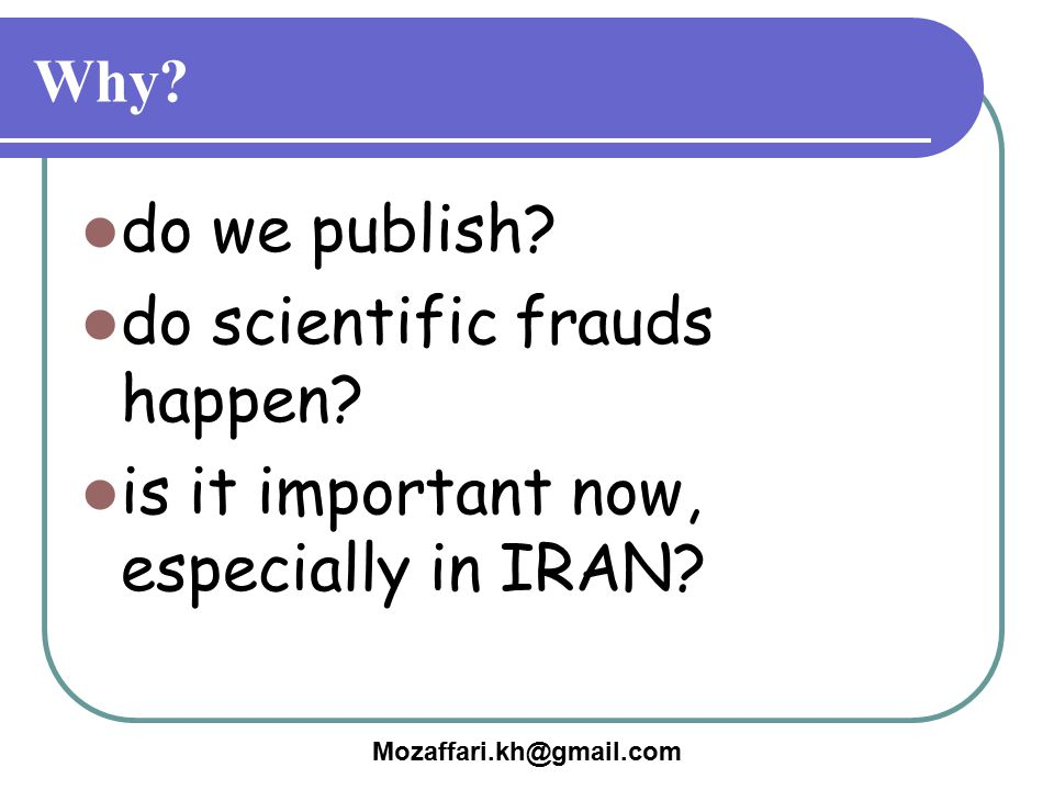 do scientific frauds happen is it important now, especially in IRAN
