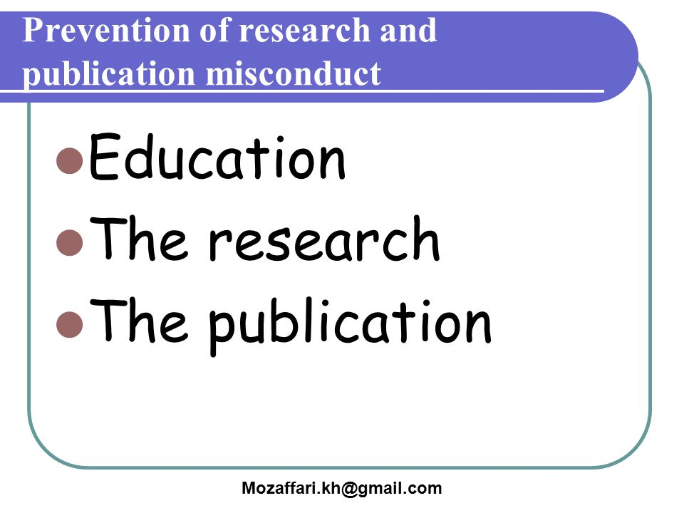 Prevention of research and publication misconduct