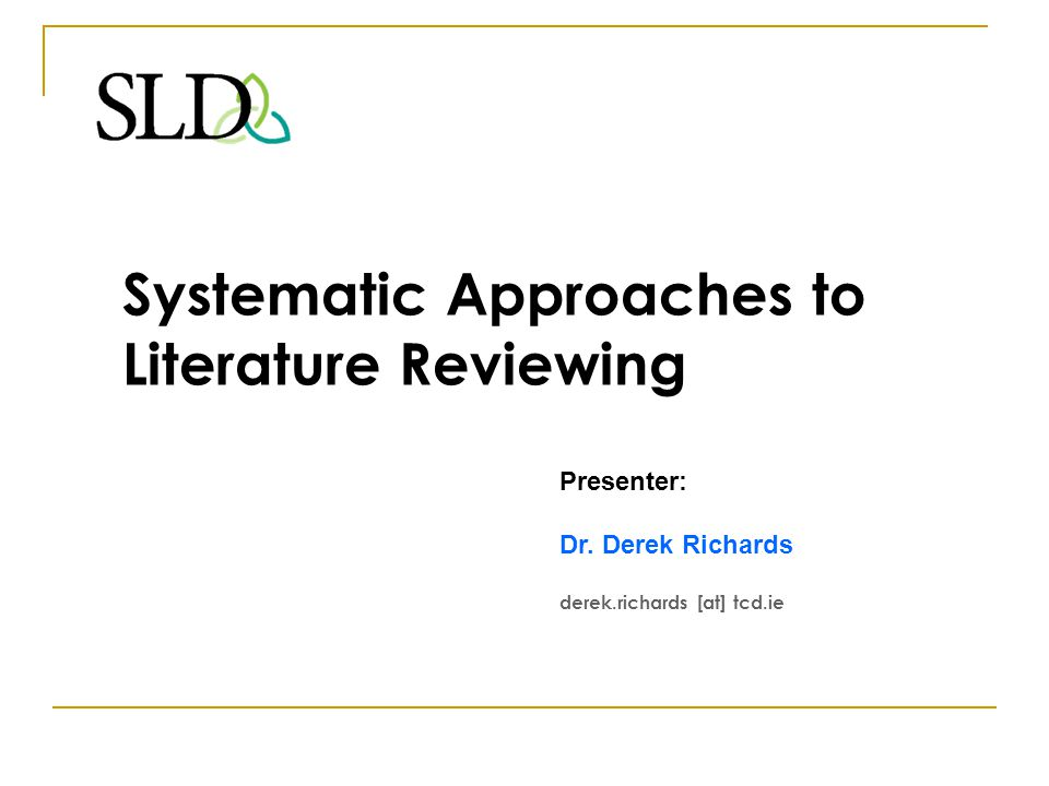 Systematic Approaches to Literature Reviewing