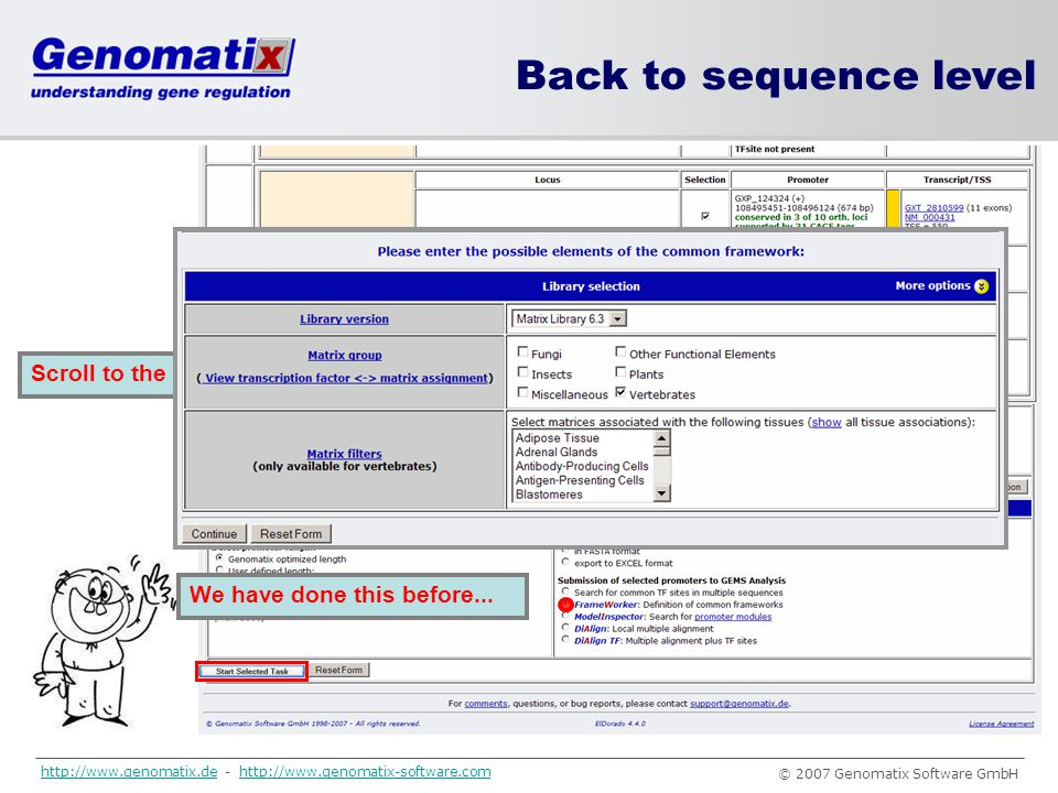 Back to sequence level Scroll to the bottom of the Gene2Promoter result page...