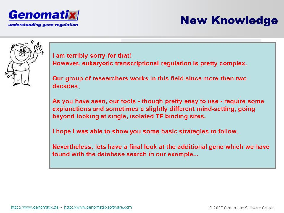 New Knowledge I am terribly sorry for that!
