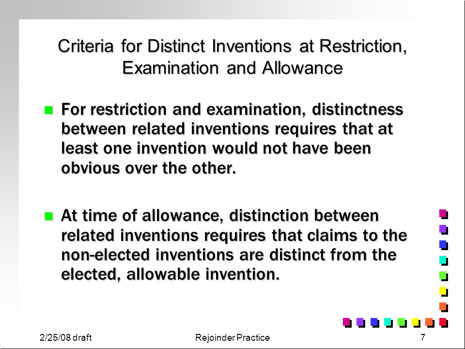 Criteria for Distinct Inventions at Restriction, Examination and Allowance