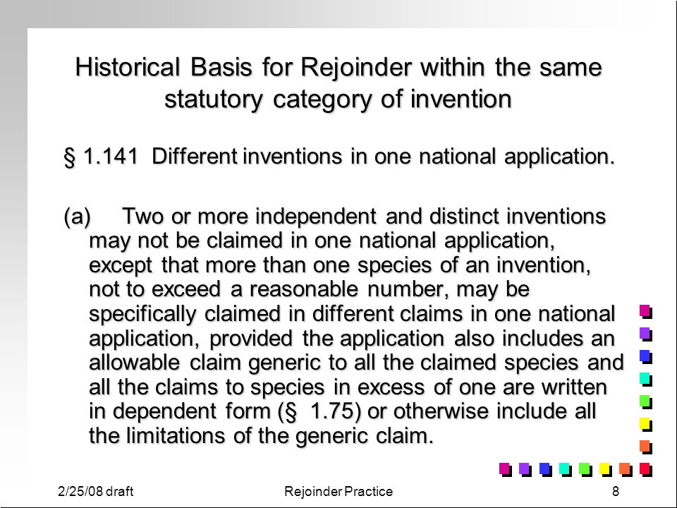 Historical Basis for Rejoinder within the same statutory category of invention