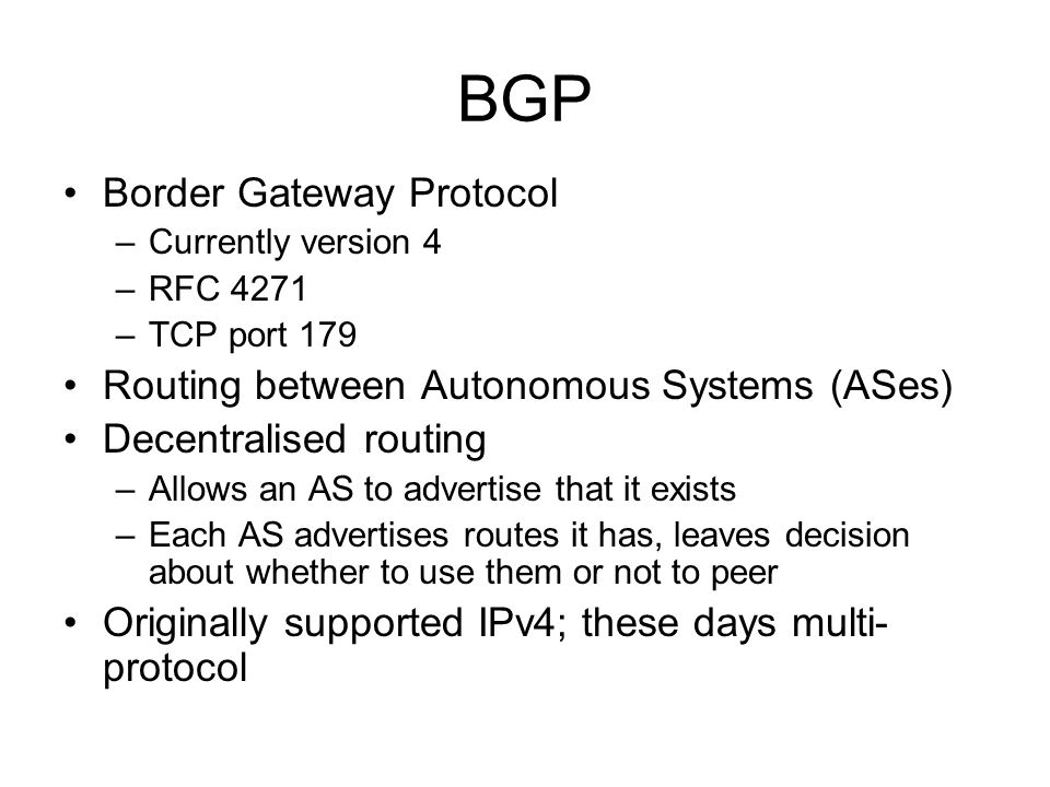 BGP Border Gateway Protocol Routing between Autonomous Systems (ASes)