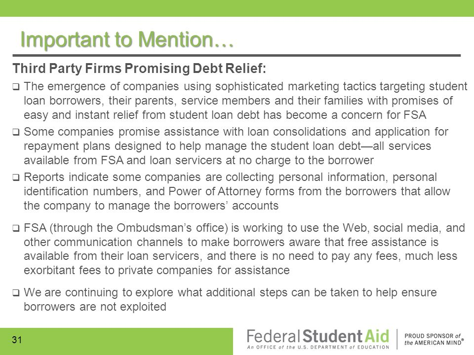 Important to Mention… Third Party Firms Promising Debt Relief:
