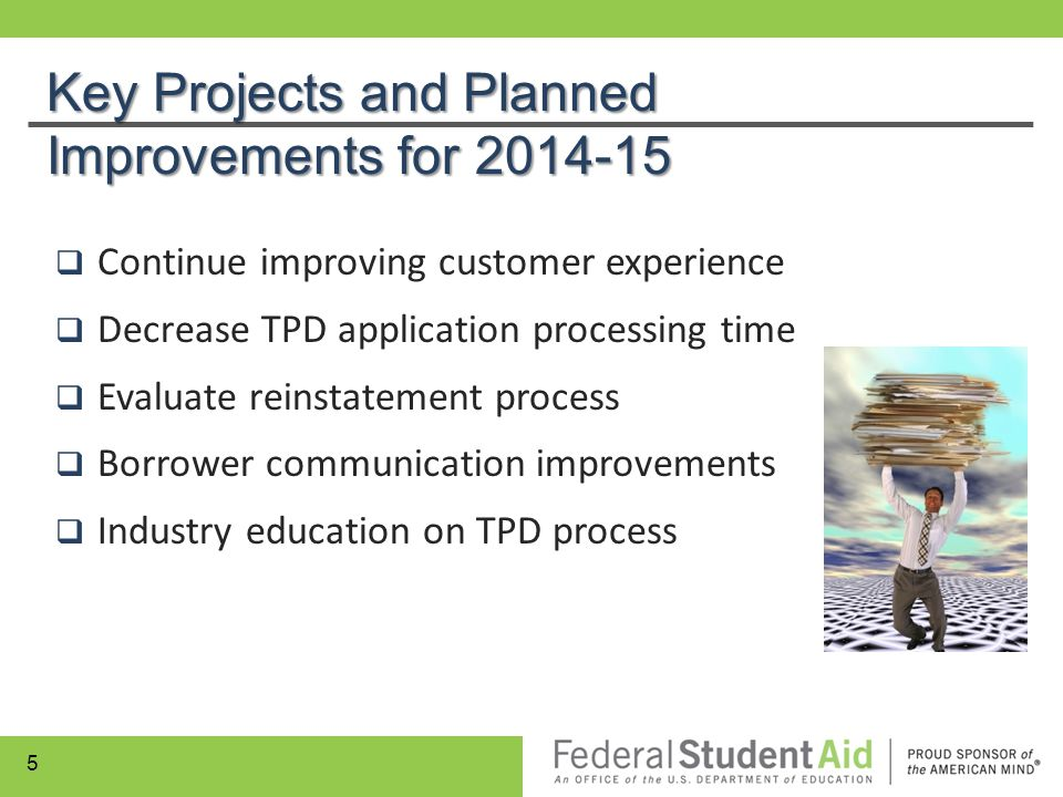 Key Projects and Planned Improvements for 2014-15