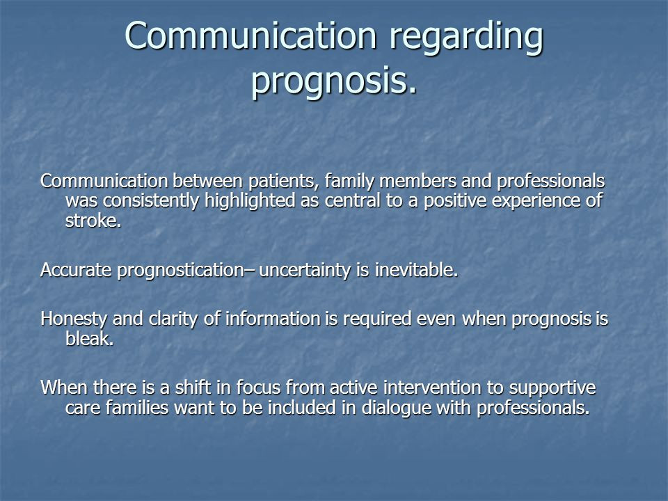 Communication regarding prognosis.