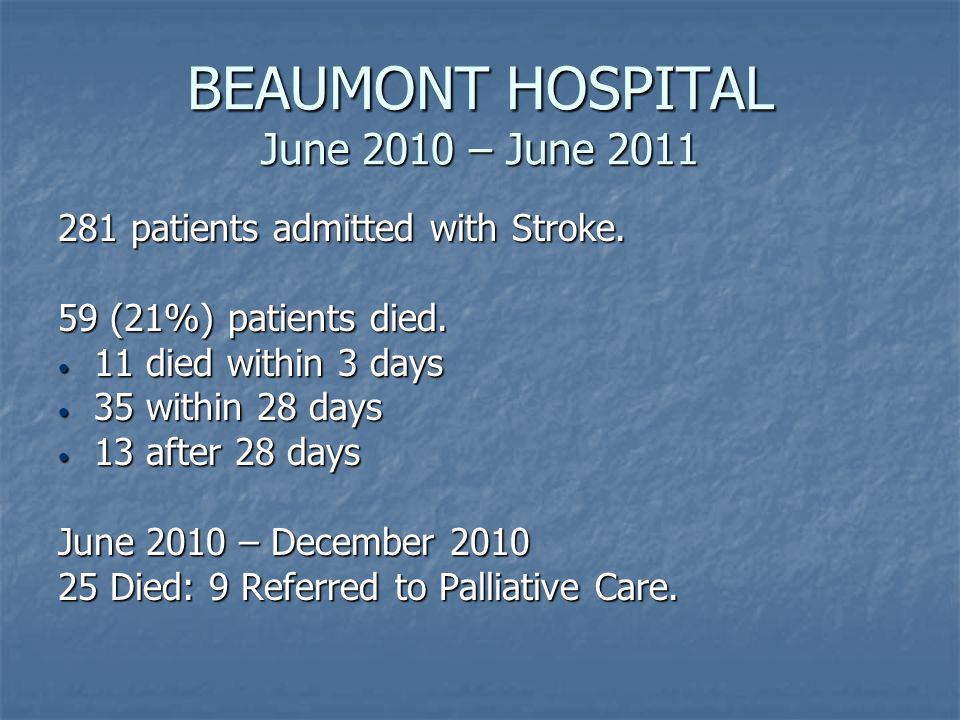 BEAUMONT HOSPITAL June 2010 – June 2011