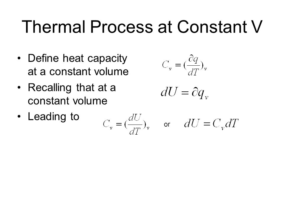 Thermal Process at Constant V