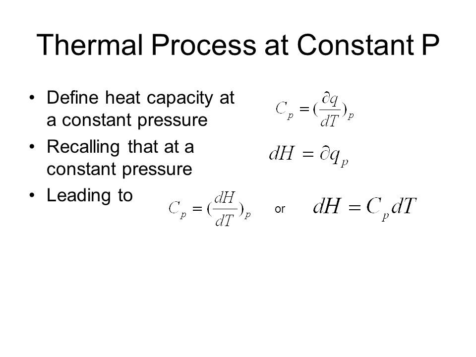 Thermal Process at Constant P