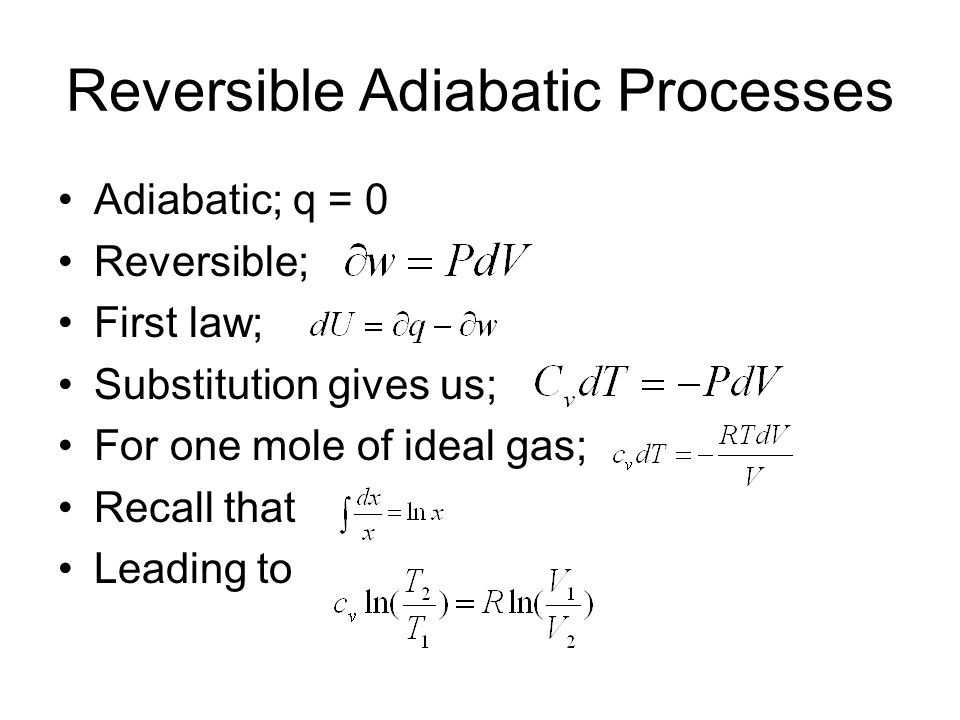 Reversible Adiabatic Processes