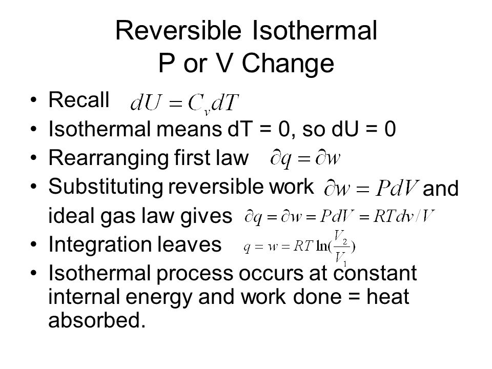 Reversible Isothermal P or V Change