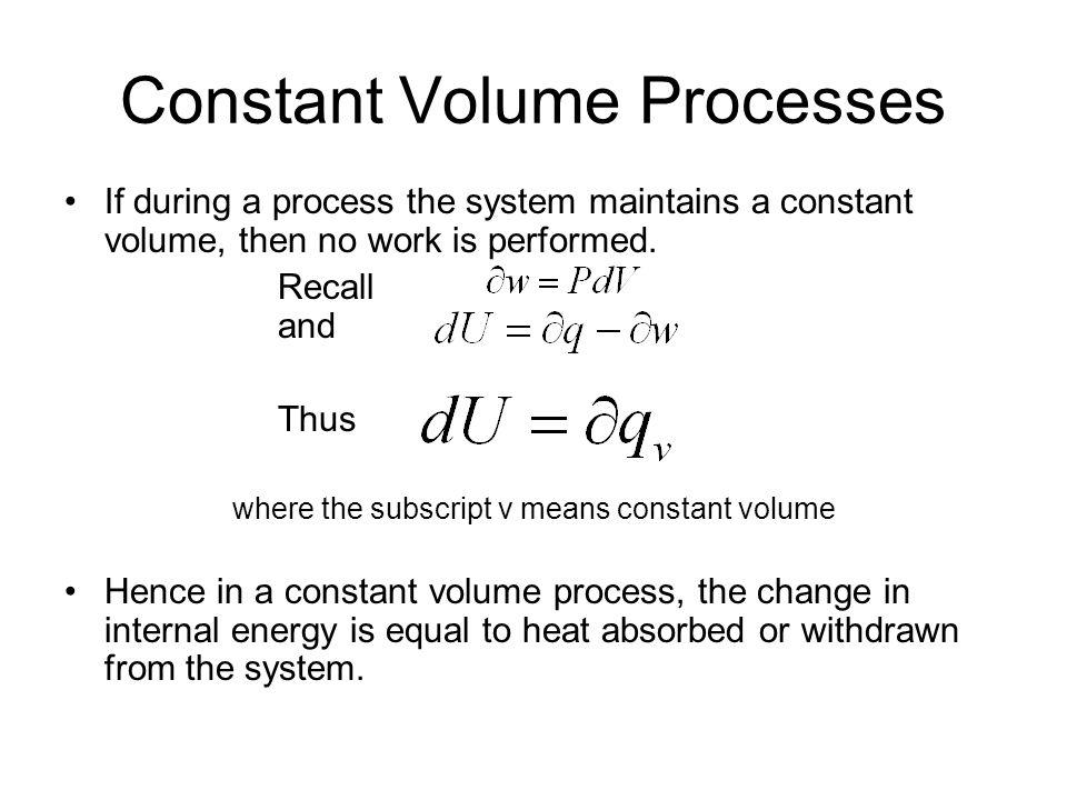 Constant Volume Processes