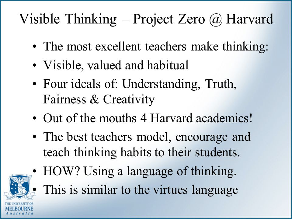 Visible Thinking – Project Zero @ Harvard