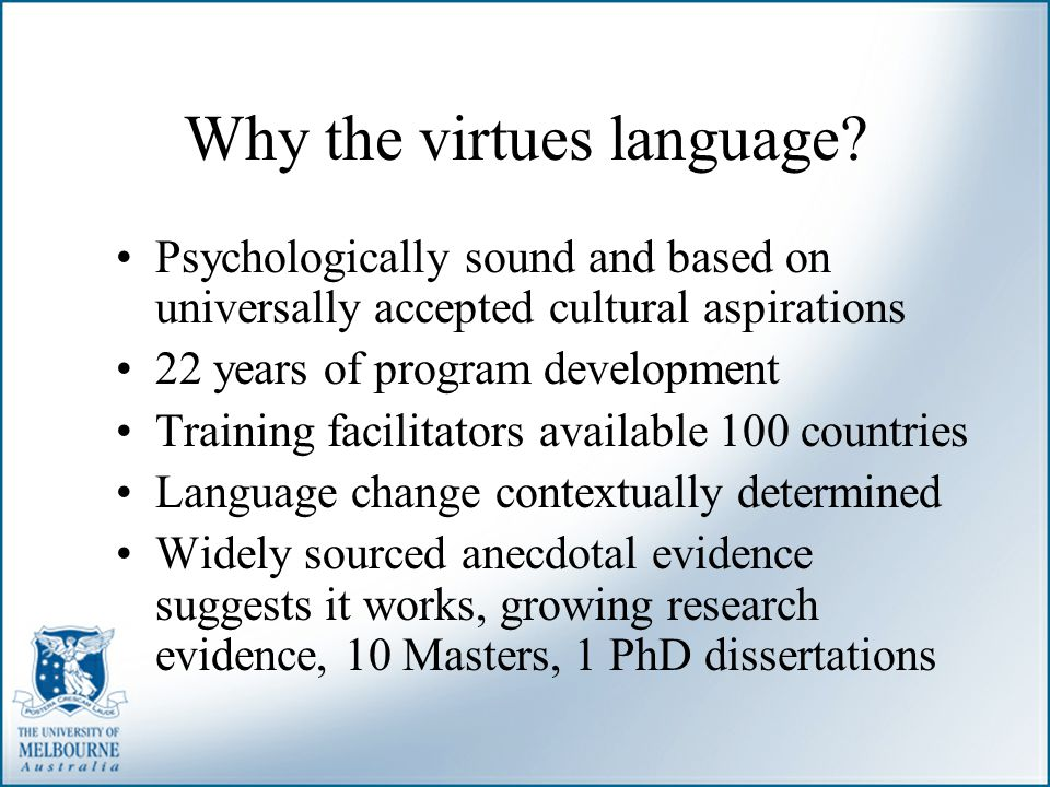 Why the virtues language