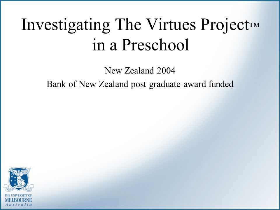 Investigating The Virtues Project™ in a Preschool
