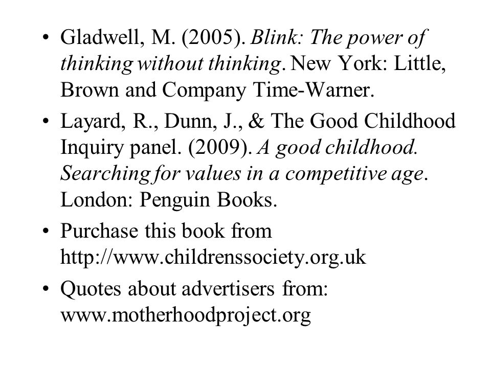 Gladwell, M. (2005). Blink: The power of thinking without thinking