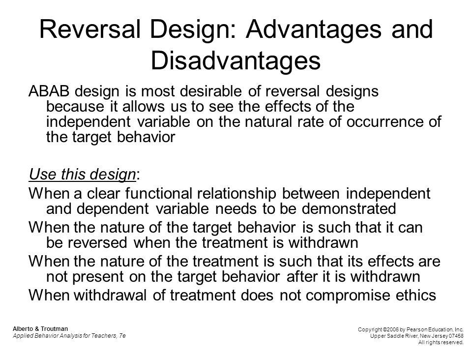 Reversal Design: Advantages and Disadvantages