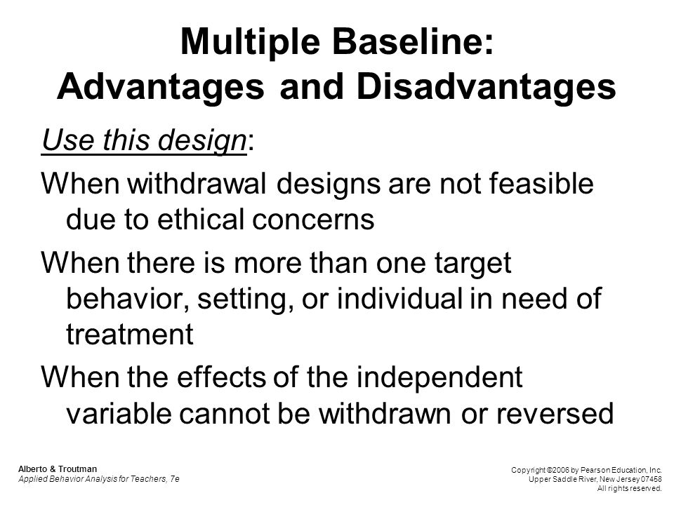 Multiple Baseline: Advantages and Disadvantages
