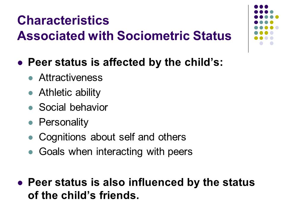 Characteristics Associated with Sociometric Status