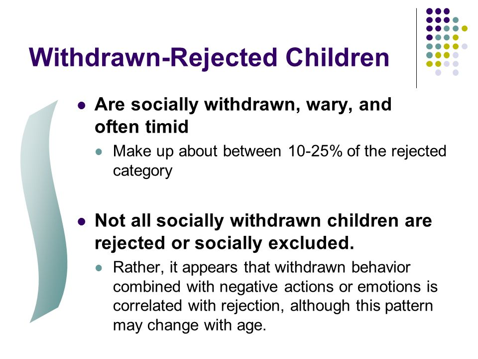 Withdrawn-Rejected Children