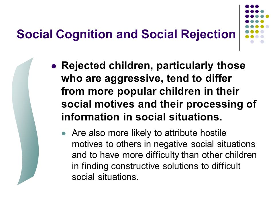 Social Cognition and Social Rejection