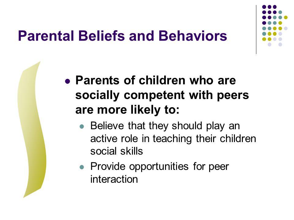 Parental Beliefs and Behaviors