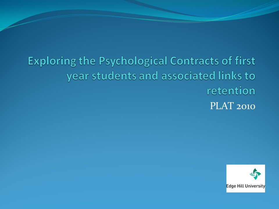 Exploring the Psychological Contracts of first year students and associated links to retention