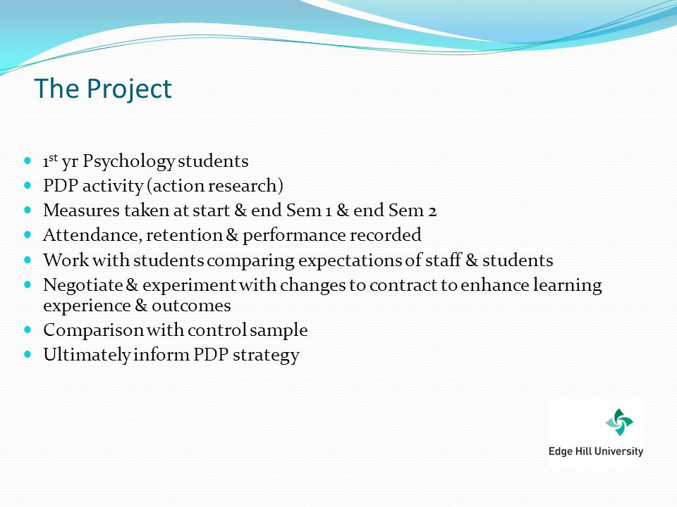 The Project 1st yr Psychology students PDP activity (action research)