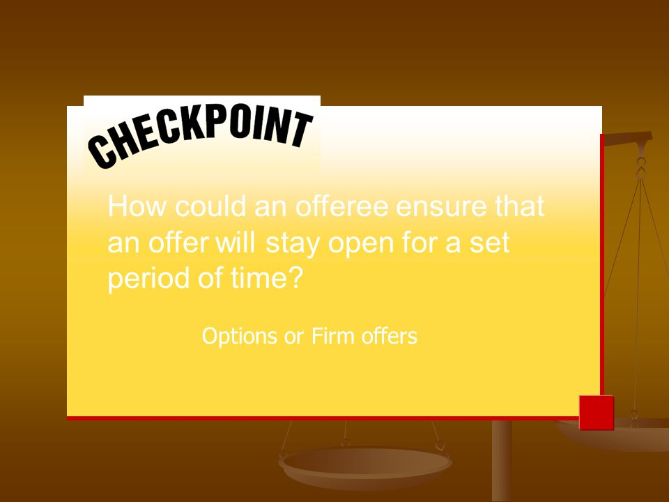 How could an offeree ensure that an offer will stay open for a set period of time