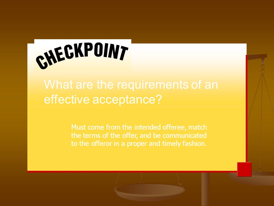 What are the requirements of an effective acceptance
