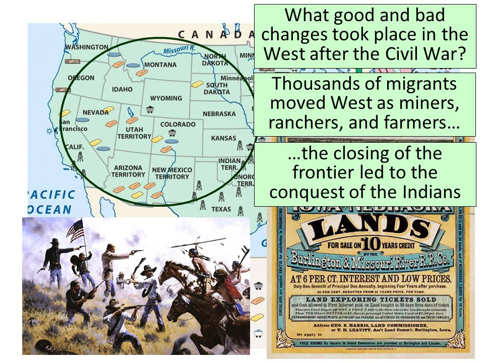 What good and bad changes took place in the West after the Civil War