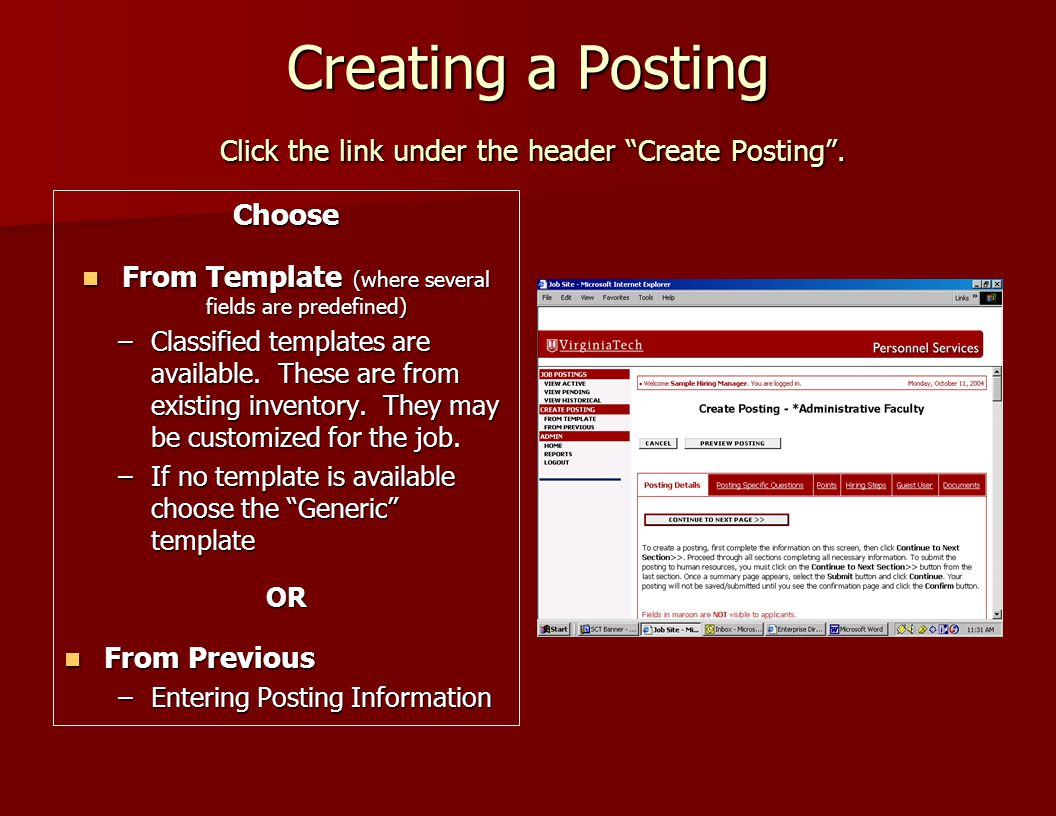 Creating a Posting Click the link under the header Create Posting .