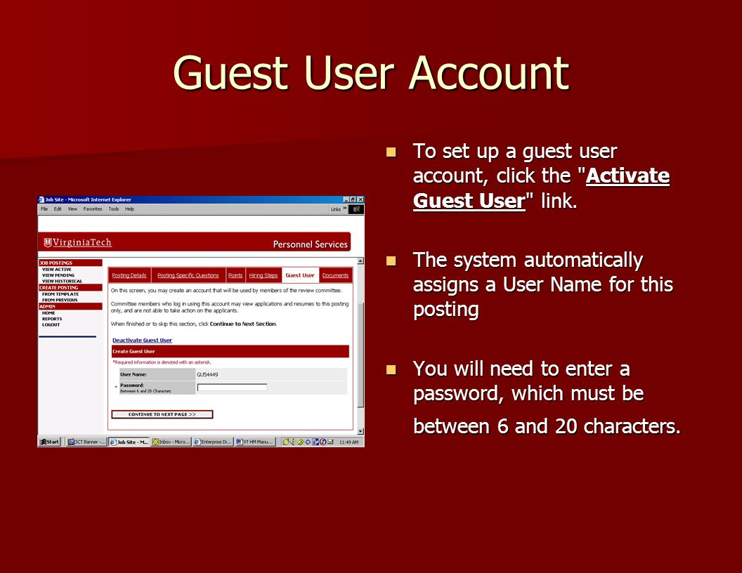 Guest User Account To set up a guest user account, click the Activate Guest User link.